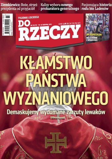 """Okładka tygodnika """"Do Rzeczy"""", wydanie nr 33/2015 (132)"""