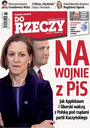 """Okładka tygodnika """"Do Rzeczy"""", wydanie nr 36/2016 (187)"""