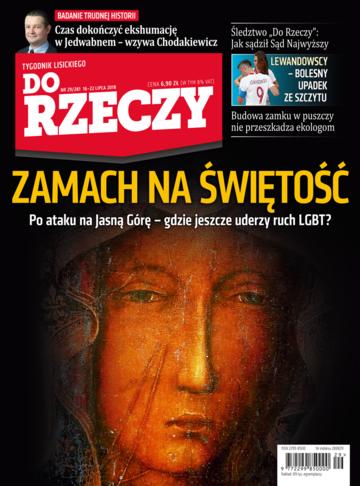 """Okładka tygodnika """"Do Rzeczy"""", wydanie nr 29/2018 (281)"""