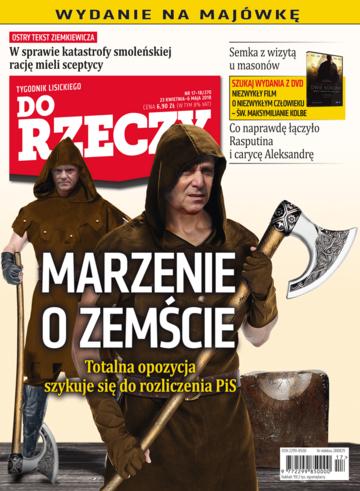"""Okładka tygodnika """"Do Rzeczy"""", wydanie nr 17-18/2018 (270)"""