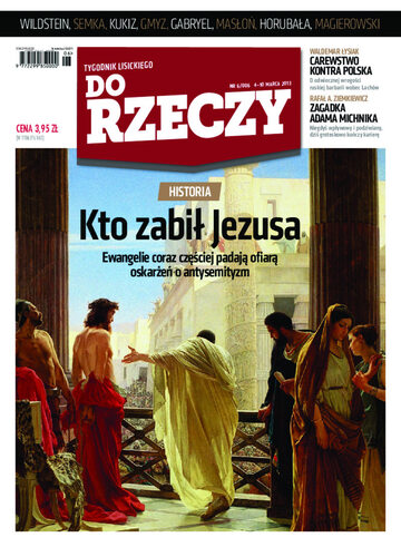 """Okładka tygodnika """"Do Rzeczy"""", wydanie nr 6/2013 (6)"""