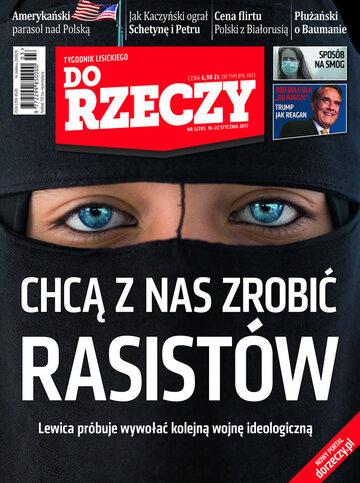 """Okładka tygodnika """"Do Rzeczy"""", wydanie nr 3/2017 (205)"""