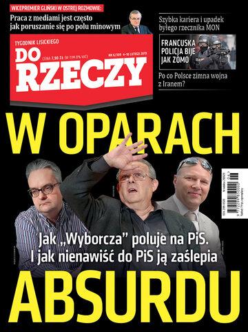 """Okładka tygodnika """"Do Rzeczy"""", wydanie nr 6/2019 (309)"""