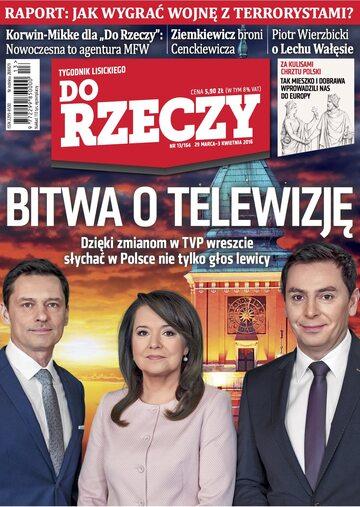 """Okładka tygodnika """"Do Rzeczy"""", wydanie nr 13/2016 (164)"""
