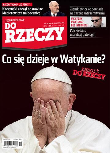 """Okładka tygodnika """"Do Rzeczy"""", wydanie nr 16/2018 (269)"""