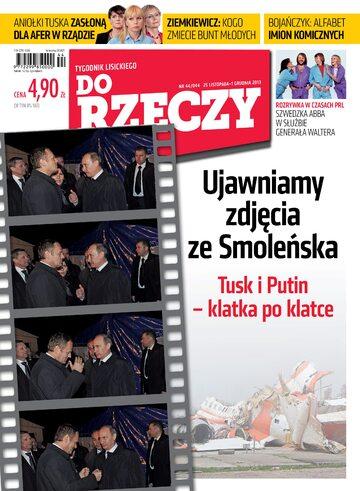 """Okładka tygodnika """"Do Rzeczy"""", wydanie nr 44/2013 (44)"""