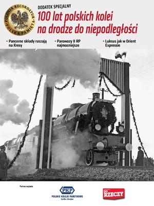100 lat polskich kolei na drodze do niepodleglości