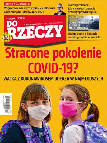 """Okładka tygodnika """"Do Rzeczy"""", wydanie nr 14/2021 (419)"""