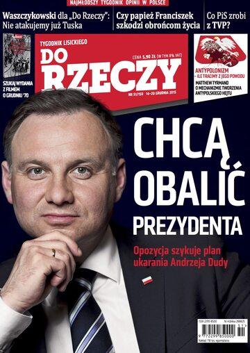 """Okładka tygodnika """"Do Rzeczy"""", wydanie nr 51/2015 (150)"""