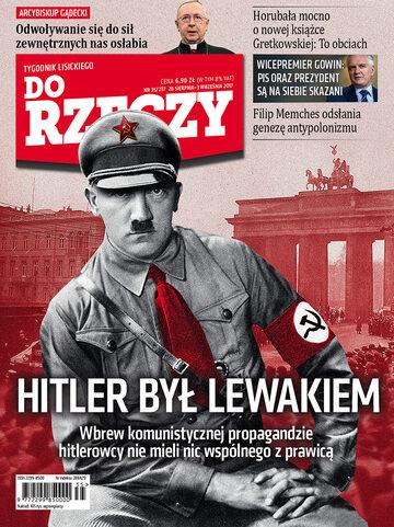 """Okładka tygodnika """"Do Rzeczy"""", wydanie nr 35/2017 (237)"""