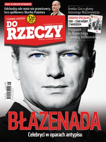 """Okładka tygodnika """"Do Rzeczy"""", wydanie nr 48/2017 (250)"""
