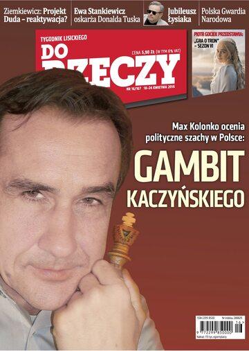 """Okładka tygodnika """"Do Rzeczy"""", wydanie nr 16/2016 (167)"""
