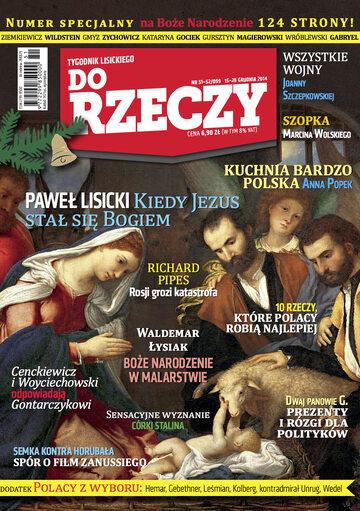 """Okładka tygodnika """"Do Rzeczy"""", wydanie nr 51/2014 (99)"""