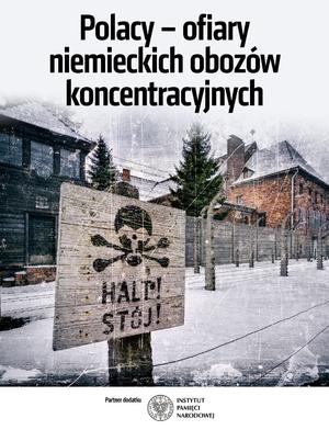 Polacy – ofiary niemieckich obozów koncentracyjnych