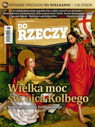 """Okładka tygodnika """"Do Rzeczy"""", wydanie nr 15/2017 (217)"""