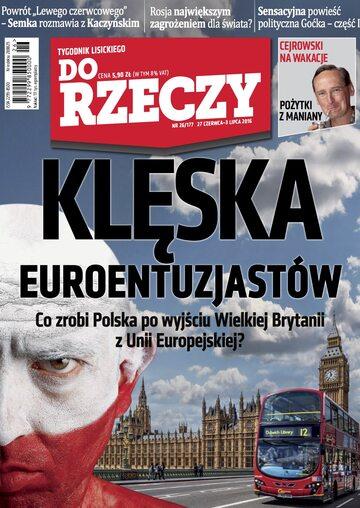"""Okładka tygodnika """"Do Rzeczy"""", wydanie nr 26/2016 (177)"""