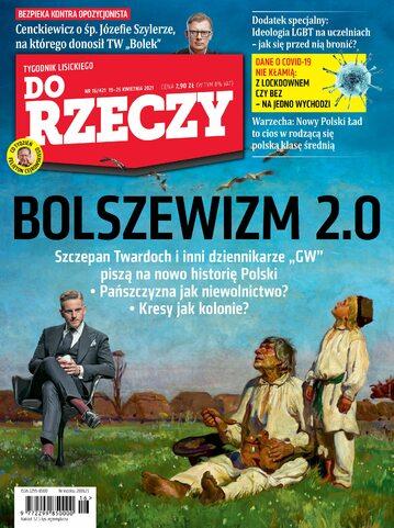 """Okładka tygodnika """"Do Rzeczy"""", wydanie nr 16/2021 (421)"""