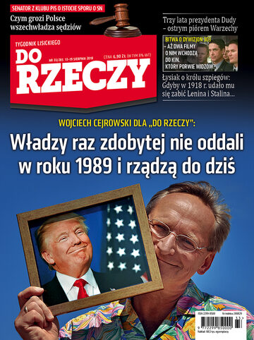 """Okładka tygodnika """"Do Rzeczy"""", wydanie nr 33/2018 (285)"""