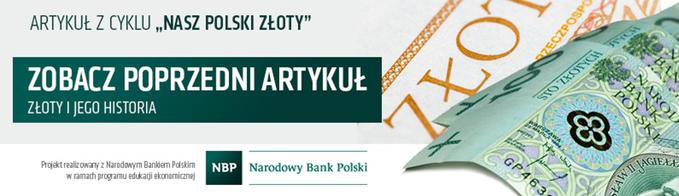 Nasz Polski Złoty - Historia Pieniądza
