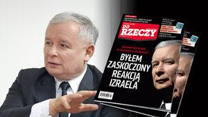 """""""Do Rzeczy"""" nr 7: Jarosław Kaczyński: Byłem zaskoczony reakcją Izraela"""