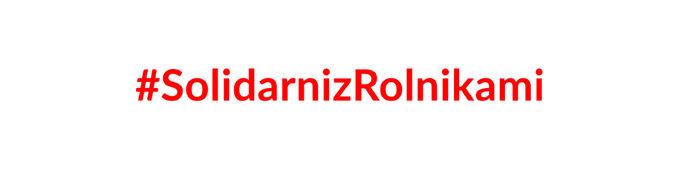 #SolidarnizRolnikami
