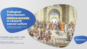 "Collegium Intermarium: miejsce prawdy w czasach ""cancel culture"" – 1..."