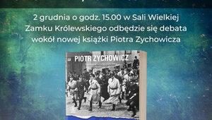 """Debata o nowej książce Piotra Zychowicza """"Żydzi 2. Opowieści niepoprawne..."""