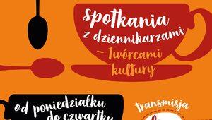 SDP CAFE – PODAJ DALEJ…  Spotkania z dziennikarzami-twórcami kultury