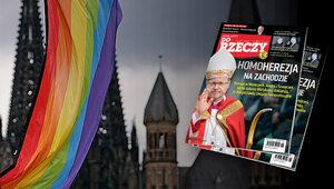 """""""Do Rzeczy"""" nr 18: Homoherezja na Zachodzie. Biskupi, mimo zakazu..."""