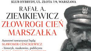 """""""Złowrogi cień Marszałka"""". Relacja z premiery książki Rafała Ziemkiewicza"""