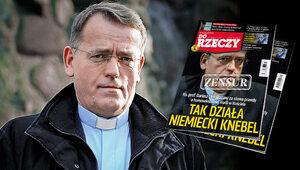 """""""Do Rzeczy"""" nr 31:  Ks. prof. Dariusz Oko skazany za słowa prawdy o..."""