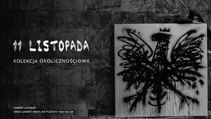11 LISTOPADA – kolekcja okolicznościowa BYTOM