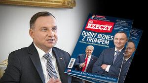 """""""Do Rzeczy"""" nr 27: Dobry biznes z Trumpem. Rozmowa z prezydentem..."""