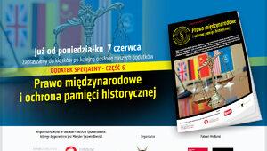 """""""Prawo międzynarodowe i ochrona pamięci historycznej"""". Specjalny dodatek..."""