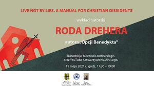 """Zapraszamy na spotkanie z Rodem Dreherem, autorem """"Opcji Benedykta"""""""