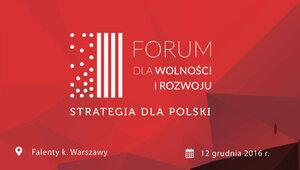 Forum dla Wolności i Rozwoju zaprasza na debatę o przyszłości Polski