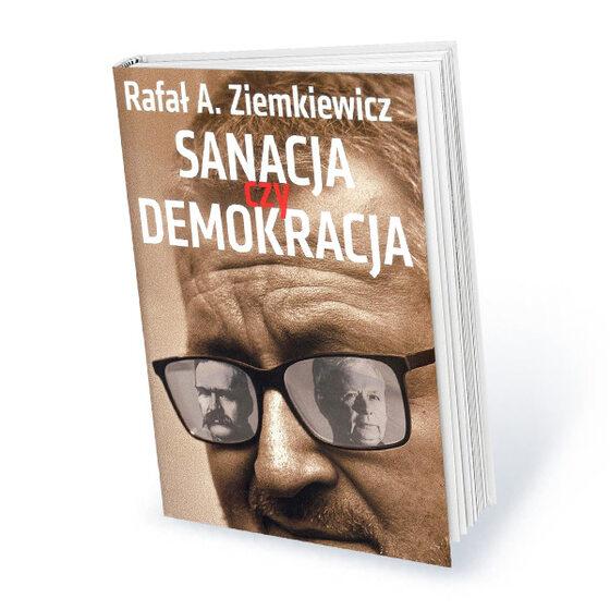 """Półroczna subskrypcja tygodnika Do Rzeczy Rafał A. Ziemkiewicz: """"Sanacja czy demokracja"""""""