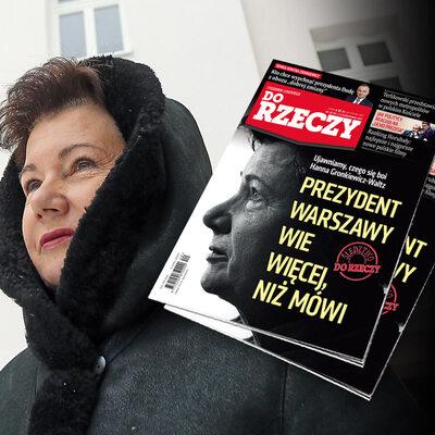 """""""Do Rzeczy"""" nr 40: Ujawniamy, czego się boi Hanna Gronkiewicz-Waltz...."""