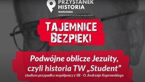"""Tajemnice Bezpieki: Podwójne oblicze Jezuity, czyli historia TW """"Student"""""""