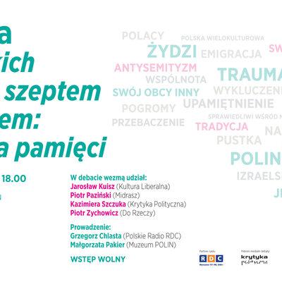 DEBATA: O Polskich Żydach szeptem i krzykiem