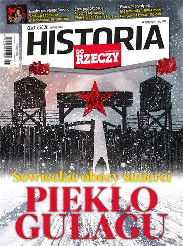 """Okładka miesięcznika """"Historia Do Rzeczy"""" nr 5/2021 (99)"""