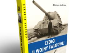 CZOŁGI DRUGIEJ WOJNY ŚWIATOWEJ – premiera książki już 24 września