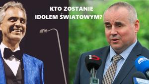 Bocelli czy polski minister? Zdecyduj kto zostanie światowym idolem