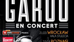 Garou - trasa koncertowa w Polsce!