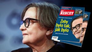 """""""Do Rzeczy"""" nr 35: Polska według Agnieszki Holland. Żeby było tak, jak było"""