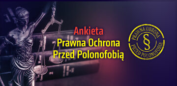 Ankieta – Prawna ochrona przed polonofobią