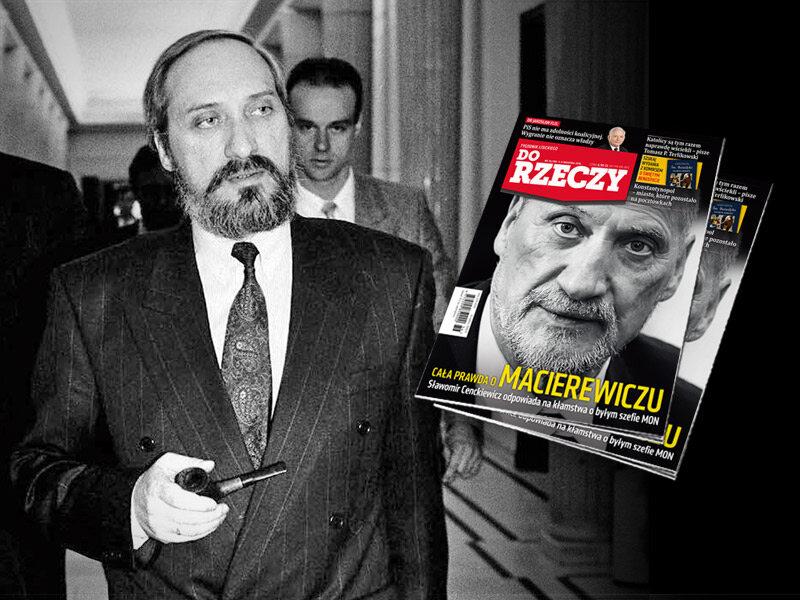 """""""Do Rzeczy"""" nr 36: Cała prawda o Macierewiczu"""