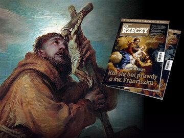 """""""Do Rzeczy"""" nr 52: Śledztwo: Kto się boi prawdy o św. Franciszku"""