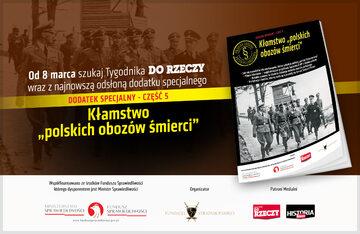 """Dodatek specjalny: Kłamstwo """"polskich obozów śmierci"""""""