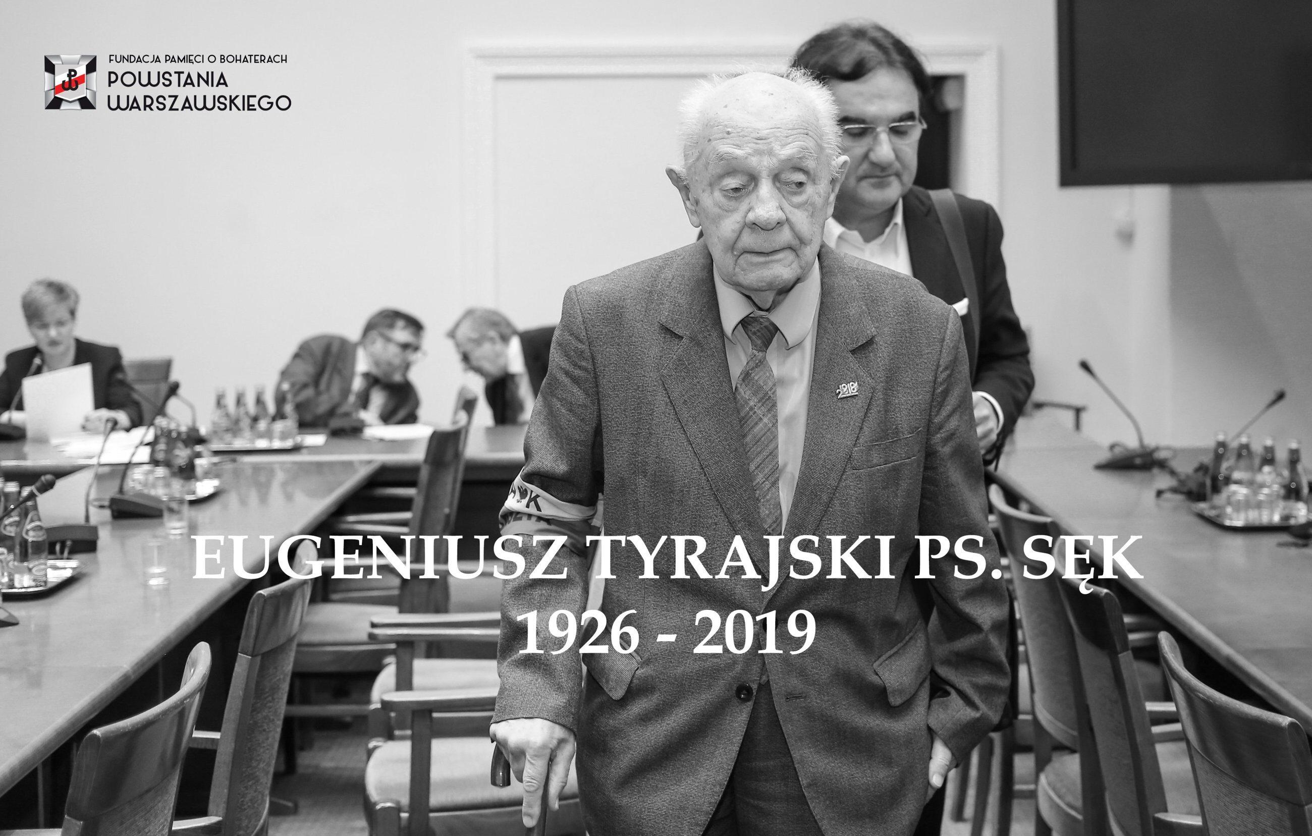 Eugeniusz Tyrajski ps. Sęk